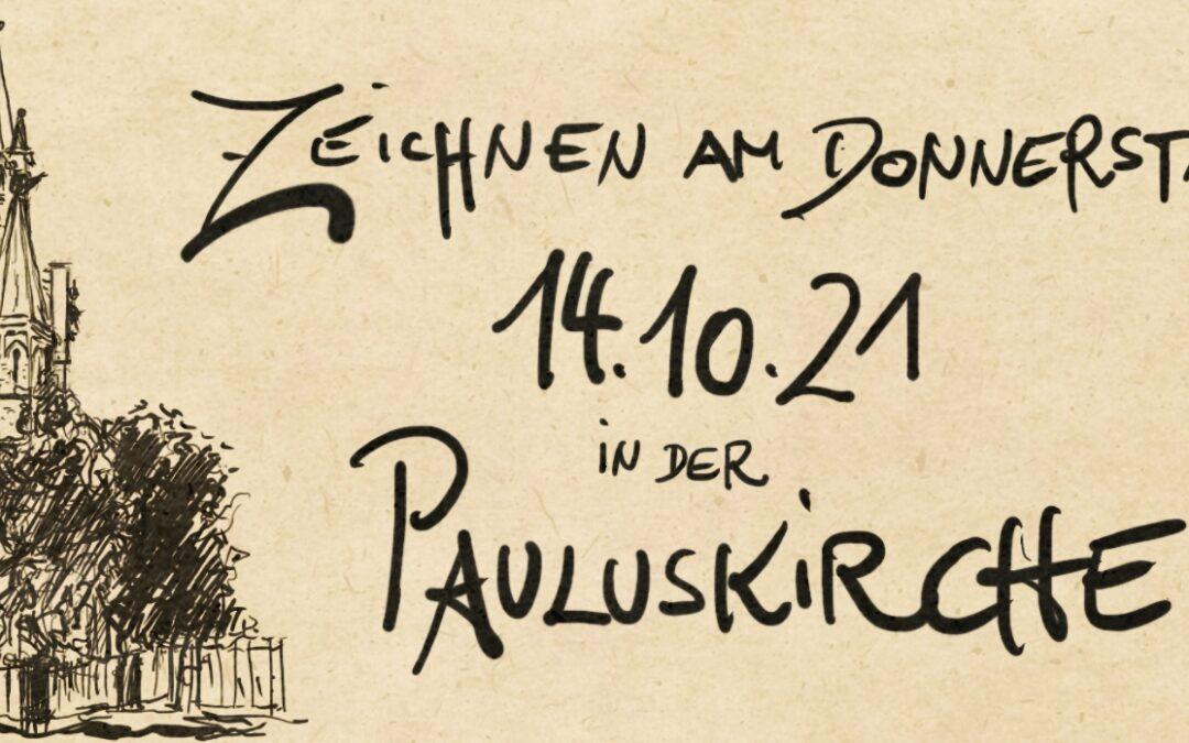 Zeichnen in der Pauluskirche